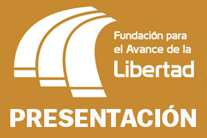 Presentación general de la Fundación para el Avance de la Libertad
