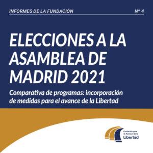 Informe 4 Elecciones a la Asamblea de Madrid 2021